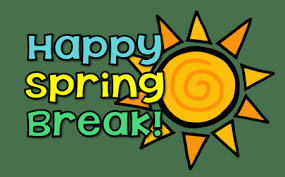 Spring Break - March 18 - 22
