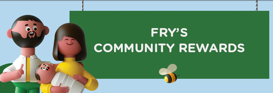 Fry's Community Rewards-Help Our FTO Just By Signing Up!