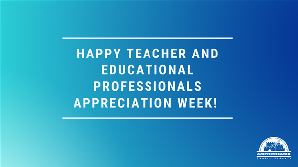 Happy Teachers and Educational Professionals Appreciation Week