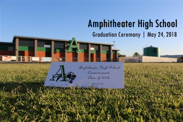 VIDEO: Amphitheater High School 2018 Graduation